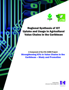 Regional synthesis of ICT uptake and usage in agricultural value chains in the Caribbean